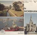Bertrand Frélaut et Françoise Mosser - Voyage à travers le Morbihan.