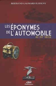 Bertrand Galimard Flavigny - Les éponymes de l'automobile.