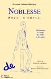 Bertrand Galimard Flavigny - Noblesse - Mode d'emploi.