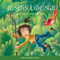 Bertrand Gauthier et Gérard Frischeteau - Louna  : Louna 03 - Je suis Louna et je suis une athlète.