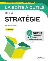 Bertrand Giboin et Dan Serfaty - La boîte à outils de la stratégie.