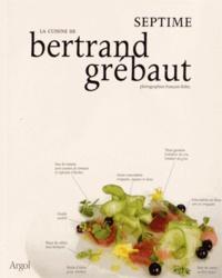 Deedr.fr La cuisine de Bertrand Grébaut - Septime Image