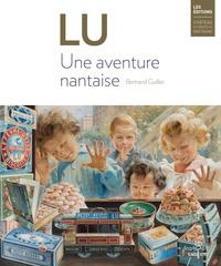 Bertrand Guillet - LU. Une aventure nantaise.