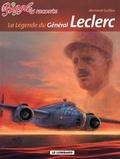 Bertrand Guillou - Biggles raconte Tome 7 : La légende du général Leclerc.