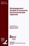Bertrand Hamaide et Sébastien Brunet - Développement durable et économie environnementale régionale.