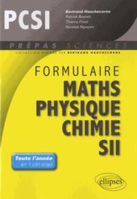 Bertrand Hauchecorne - Formulaire PCSI mathématiques physique chimie SII.