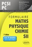 Bertrand Hauchecorne et Patrick Beynet - Formulaire PCSI/PC, mathématiques, physique, chimie, SII (1er semestre).