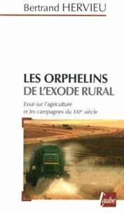 Openwetlab.it Les orphelins de l'exode rural - Essai sur l'agriculture et les campagnes du XXIe siècle Image