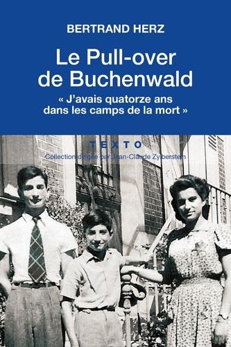 """Le pull-over de Buchenwald. """"J'avais 14 ans dans les camps de la mort"""""""