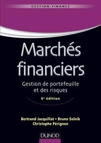 Bertrand Jacquillat et Bruno Solnik - Marchés financiers - 6e éd - Gestion de portefeuille et des risques.