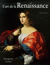 Bertrand Jestaz - L'art de la Renaissance.