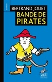 Bertrand Joliet - Bande de pirates.