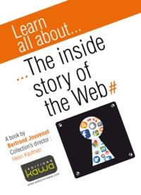 Bertrand Jouvenot - Learn all about... The inside story of the web.