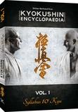 Bertrand Kron - Kyokushin Encyclopaedia - Volume 1, Syllabus 10e Kyu.