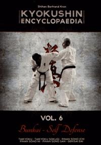 Bertrand Kron - Kyokushin Encyclopaedia - Volume 6.