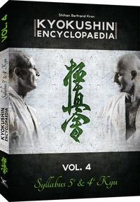 Checkpointfrance.fr Kyokushin encyclopedia - Tome 4 : Syllabus 5e & 4e Kyu Image