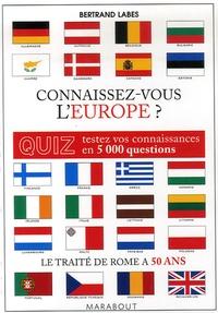 Bertrand Labes - Connaissez-vous l'Europe ?.