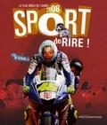 Bertrand Lacanal et Gérard Ejnès - Sport de rire! - Le plus drôle de l'année 2008.