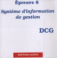 Epreuve 8 DCG- Système d'information de gestion -  Bertrand-Lacoste |