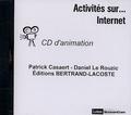 Patrick Casaert et Daniel Le Rouzic - Internet - 2 CD d'animation.