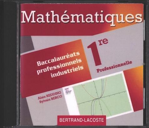 Alain Redding et Sylvain Berco - Mathématiques 1re Bac Pro industriels. 1 Cédérom