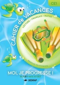 Bertrand Laine et Laurent Chaix - Cahier de révisions du CE1 vers le CE2 - Lecture, français, maths.