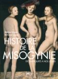 Bertrand Lançon et Adeline Gargam - Histoire de la misogynie - De l'Antiquité à nos jours.