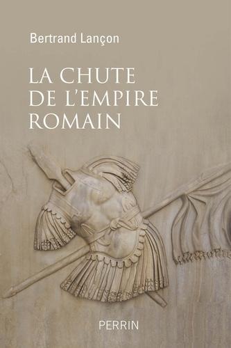 La chute de l'Empire romain - Format ePub - 9782262072209 - 14,99 €