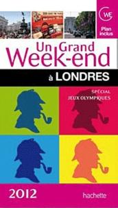 Bertrand Lauzanne - Un grand week-end à Londres.