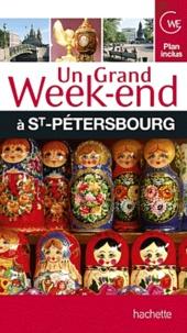 Bertrand Lauzanne - Un grand week-end à Saint-Pétersbourg.