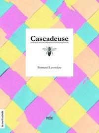 Bertrand Laverdure - Cascadeuse.