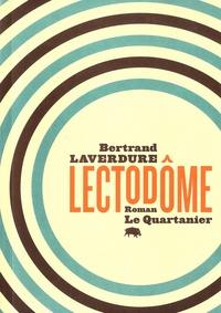 Bertrand Laverdure - Lectodôme.