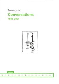 Bertrand Lavier - Conversations (1982-2001).