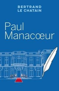 Bertrand Le Chatain - Paul Manacoeur.