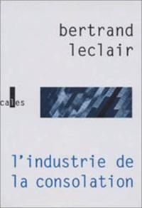Deedr.fr L'industrie de la consolation - La littérature face au