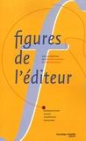 Bertrand Legendre et Christian Robin - Figures de l'éditeur.