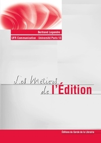 Bertrand Legendre - Les métiers de l'édition.