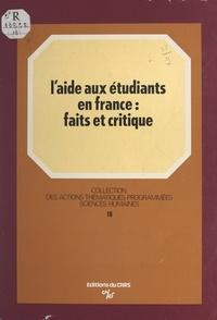Bertrand Lemennicier et Louis Levy-Garboua - L'aide aux étudiants en France : faits et critique.