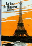 Bertrand Lemoine - La tour de Monsieur Eiffel.