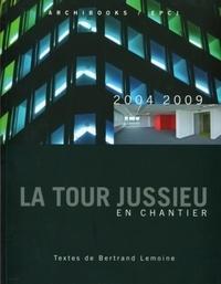 Deedr.fr La tour Jussieu en chantier - 2004-2009 Image