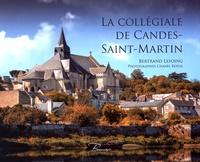 Bertrand Lesoing - La collégiale de Candes-Saint-Martin.