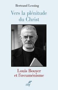 Histoiresdenlire.be Vers la plénitude du Christ - Louis Bouyer et l'oecuménisme Image