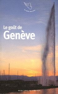 Bertrand Lévy - Le goût de Genève.