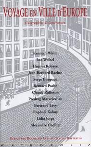 Bertrand Lévy et Claude Raffestin - Voyage en ville d'Europe - Géographies et littérature.