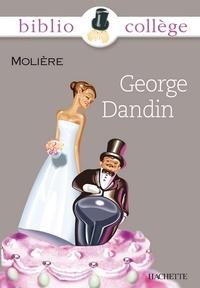 Bertrand Louët et  Molière - Bibliocollège - George Dandin, Molière.