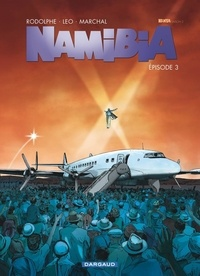 Bertrand Marchal et  Léo - Namibia Tome 3 : .