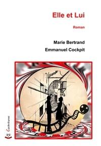 Bertrand Marie et Cockpit Emmanuel - Elle et Lui.