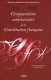 Bertrand Mathieu et  AFDC - Cinquantième anniversaire de la Constitution française - 1958-2008.