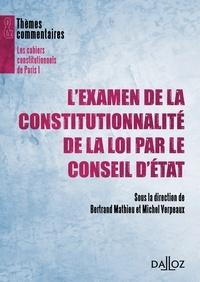 Bertrand Mathieu et Michel Verpeaux - L'examen de la constitutionnalité de la loi par le Conseil d'Etat.