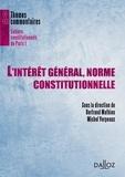 Bertrand Mathieu et Michel Verpeaux - L'intérêt général, norme constitutionnelle.